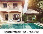 luxury villa with pool outdoor | Shutterstock . vector #553756840