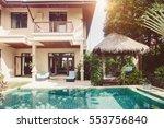 luxury villa with pool outdoor | Shutterstock . vector #553756840
