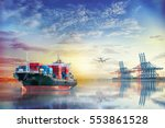 logistics and transportation of ... | Shutterstock . vector #553861528