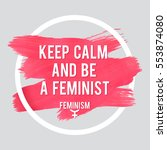 stroke poster feminism. female... | Shutterstock .eps vector #553874080