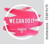 stroke poster feminism. female... | Shutterstock .eps vector #553874170