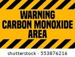 carbon monoxide area ... | Shutterstock .eps vector #553876216