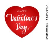 happy valentines day. lettering ... | Shutterstock .eps vector #553901914