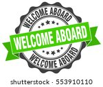 welcome aboard. stamp. sticker. ... | Shutterstock .eps vector #553910110