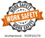 work safety. stamp. sticker....   Shutterstock .eps vector #553910170