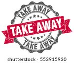 take away. stamp. sticker. seal.... | Shutterstock .eps vector #553915930