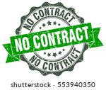 no contract. stamp. sticker.... | Shutterstock .eps vector #553940350