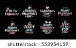 happy valentines day lettering... | Shutterstock .eps vector #553954159