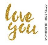 hand drawn vector golden love... | Shutterstock .eps vector #553972120