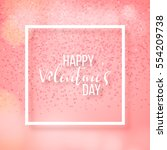 happy valentines day and... | Shutterstock .eps vector #554209738
