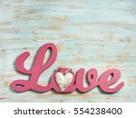 valentines day or wedding... | Shutterstock . vector #554238400