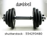dumbbell heavy weight isolated | Shutterstock . vector #554293480