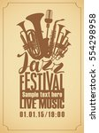 poster for the jazz festival... | Shutterstock .eps vector #554298958
