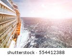 ocean view from a cruise ship... | Shutterstock . vector #554412388