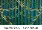 green bamboo fence background.... | Shutterstock . vector #554423560