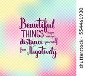 beautiful things happen when... | Shutterstock .eps vector #554461930
