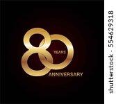 80 years gold anniversary... | Shutterstock .eps vector #554629318