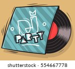 dj party poster design with... | Shutterstock .eps vector #554667778