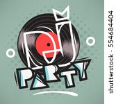 dj party poster design with... | Shutterstock .eps vector #554684404
