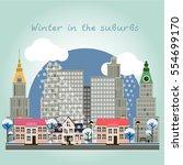 winter in the suburbs. vector... | Shutterstock .eps vector #554699170