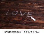 love word written with chalk on ... | Shutterstock . vector #554754763