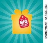 big discount sticker on box... | Shutterstock .eps vector #554833603