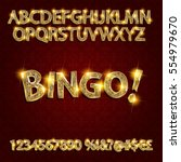 bingo. golden glowing alphabet... | Shutterstock .eps vector #554979670