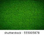 green grass background vignette ... | Shutterstock . vector #555005878
