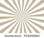 brown and white sunburst... | Shutterstock .eps vector #555040864