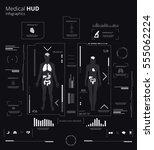 hud medical inforaphic vector... | Shutterstock .eps vector #555062224