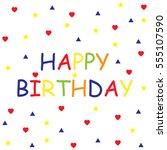 happy birthday text   Shutterstock .eps vector #555107590