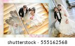 collage   happy bride and groom ... | Shutterstock . vector #555162568
