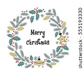 christmas greeting wreath.... | Shutterstock . vector #555193330