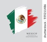 flag of mexico  brush stroke... | Shutterstock .eps vector #555211486