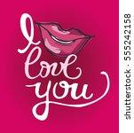i love you  hand written... | Shutterstock .eps vector #555242158