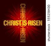 christ is risen. easter... | Shutterstock .eps vector #555258430