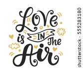 love is in the air hand drawn... | Shutterstock .eps vector #555283180