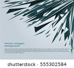 abstract blue polygon... | Shutterstock .eps vector #555302584