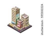 vector isometric industrial and ... | Shutterstock .eps vector #555332224