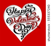 happy valentines day lettering... | Shutterstock .eps vector #555337240