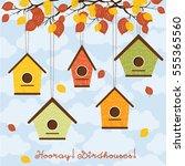 hooray  birdhouses  five cute... | Shutterstock .eps vector #555365560