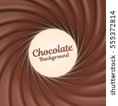 chocolate swirl background with ... | Shutterstock .eps vector #555372814