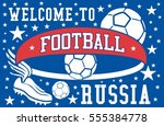 russia flag color and soccer... | Shutterstock .eps vector #555384778