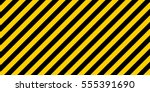 warning striped rectangular... | Shutterstock .eps vector #555391690