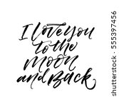 i love you to the moon and back ... | Shutterstock .eps vector #555397456