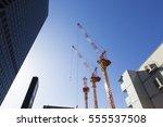 crane and blue sky construction ... | Shutterstock . vector #555537508