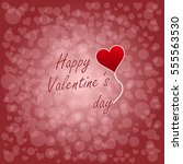 happy valentines day  card ... | Shutterstock .eps vector #555563530