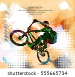 freestyle cyclist  vector... | Shutterstock .eps vector #555665734