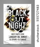 black out night  stylish party... | Shutterstock .eps vector #555727483
