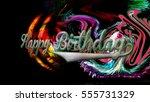 happy birthday greeting card... | Shutterstock . vector #555731329